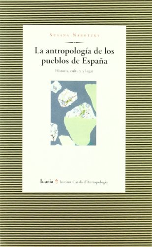 La antropología de los pueblos de España: Historia, cultura y lugar