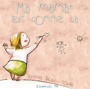 """Afficher """"Ma maman est comme ca"""""""