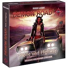 Demon Road - Hölle und Highway: Gelesen von Rainer Strecker. 8 CDs. Laufzeit ca. 10 Std. 30 Min