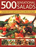Here are delicious hot and cold salads for all seasons, dips and marinades, photographed throughout.
