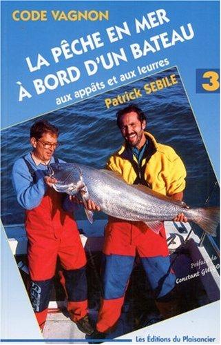 Code pêche en mer à bord d'un bateau par Guide Vagnon