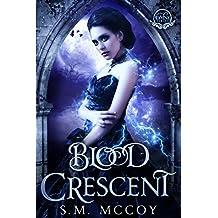 Blood Crescent: Divine Series (English Edition)