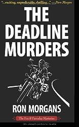 The Deadline Murders by Ron Morgans (2012-11-08)