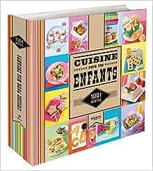 1001 recettes cuisine pour nos enfants - Cuisine economique 1001 recettes ...