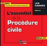 L'Essentiel de la Procédure civile 2016, 13ème Ed.