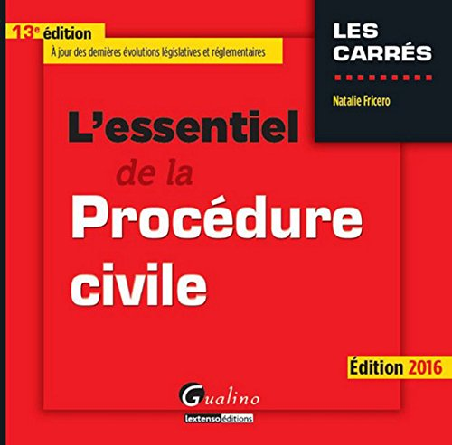 L'Essentiel de la Procdure civile 2016, 13me Ed.