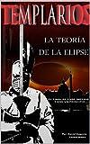 Image de TEMPLARIOS LA TEORÍA DE LA ELIPSE