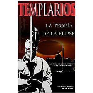 TEMPLARIOS LA TEORÍA DE LA ELIPSE