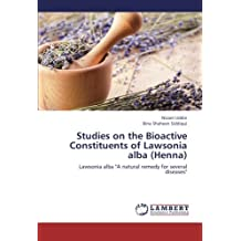 Studies on the Bioactive Constituents of Lawsonia Alba (Henna)