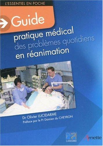 Guide pratique médical des problèmes quotidiens en réanimation