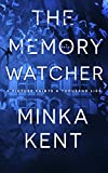 #5: The Memory Watcher - A Psychological Thriller