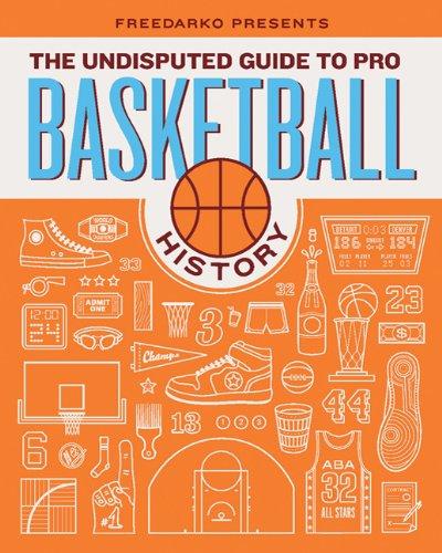 FreeDarko Presents: The Undisputed Guide to Pro Basketball History por Bethlehem Shoals