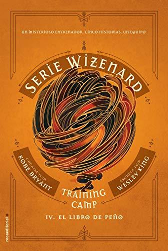 Training camp. El libro de Peño: Serie Wizenard. Libro IV ...