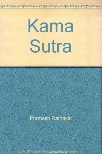 Kama Sutra par Pramesh Ratnakar