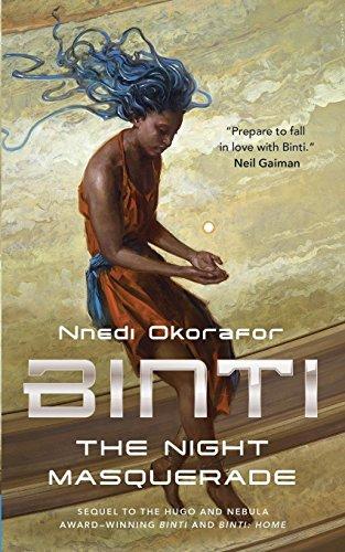 Binti. The Night Masquerade por Okorafor Nnedi