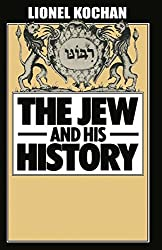The Jew and His History
