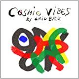 Songtexte von Laid Back - Cosmic Vibes
