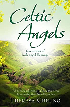 Celtic angels true stories of irish angel blessings ebook enter your mobile number or email address below and well send you a link to download the free kindle app then you can start reading kindle books on your fandeluxe Epub
