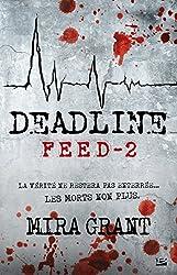 Deadline: Feed, T2