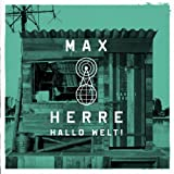 Songtexte von Max Herre - Hallo Welt!