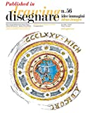 Progettare e costruire durante il Rinascimento. Un metodo per lo studio di Giuliano da Sangallo: Published in Disegnare idee immagini 56/2018. Rivista ... Drawing and Restoration of Architecture