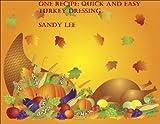 One Recipe: Turkey Dressing (English Edition)