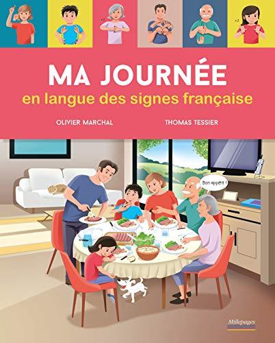 Ma journée en langue des signes française