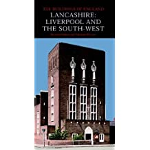 By Richard Pollard Lancashire: Liverpool and the Southwest (Pevsner Architectural Guides: Buildings of England) (1st Thus) [Hardcover]