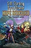 Hope Renewed (General (Baen))
