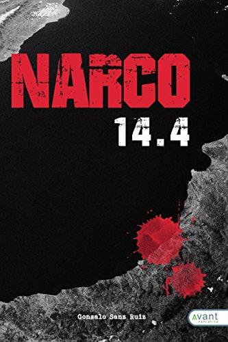 Narco 14.4 por Gonzalo Sanz