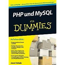 PHP 5.4 und MySQL 5.6 Fur Dummies (F??r Dummies) by Janet Valade (2012-10-15)