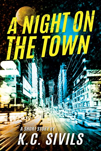 A Night On The Town eBook: K C  Sivils: Amazon in: Kindle Store