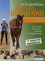 Fondamentaux du Travail aux Longues Renes (les) - Manipulations et acquisition de la dextérité de Laurence Grard Guenard (8 novembre 2010) Broché