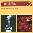 Coffret 2 CD : Tom Mcrae / Just Like Blood