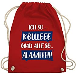 Shirtracer Karneval & Fasching - Ich so. Kölle Alaff Blau-Weiß - Unisize - Rot - WM110 - Turnbeutel und Stoffbeutel aus Bio-Baumwolle