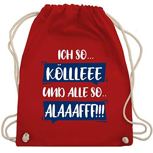 Karneval & Fasching - Ich so. Kölle Alaff Blau-Weiß - Unisize - Rot - WM110 - Turnbeutel & Gym Bag