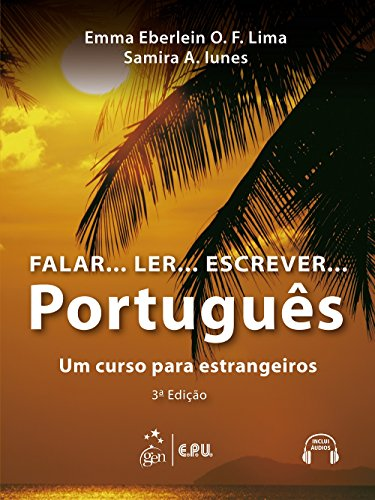 Falar...Ler...Escrever...Portugues: Student's book with CDs - 3a Edicao