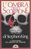 L'ombra dello scorpione : edizione integrale