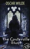 The Canterville Ghost: Englische Lektüre für das 2. Lernjahr. A2. Mit Annotationen und Illustrationen (Easy Readers (Englisch)) - Oscar Wilde