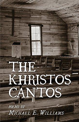 The Khristos Cantos por Michael E Williams