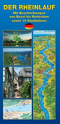 Der Rhein: von Basel bis Rotterdam
