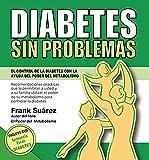 DIABETES SIN PROBLEMAS: El Control de la Diabetes con la Ayuda del Poder del Metabolismo (Spanish Edition)