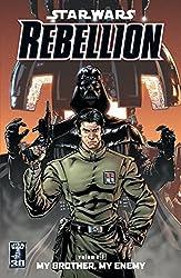 My Brother, My Enemy (Star Wars: Rebellion, Vol. 1) by Rob Williams (2007-02-27)