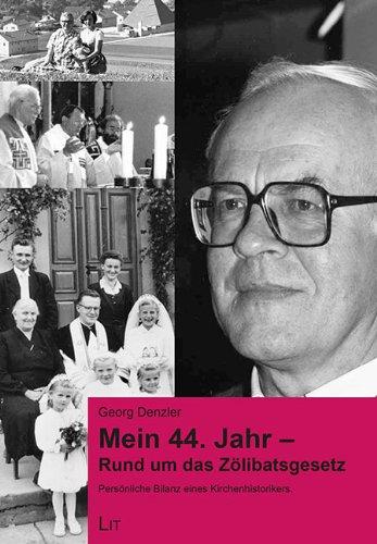 Image of Mein 44. Jahr: Rund um das Zölibatsgesetz