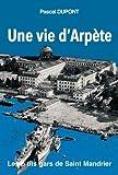 UNE VIE D'ARPETE, LES P'TITS GARS DE SAINT-MANDRIER