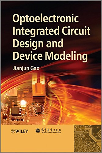 [(Optoelectronic Integrated Circuit Design and Device Modeling)] [By (author) Jianjun Gao] published on (February, 2011)
