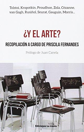 ¿Y el arte?: Recopilación a cargo de Priscila Fernandes (libros urgentes)