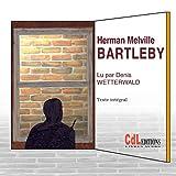 Bartleby | Melville, Herman (1819-1891). Auteur