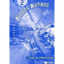 Nuevos Rumbos : Espagnol, 2nde (Manuel du professeur)