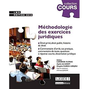 Méthodologie des exercices juridiques, 3ème Ed.
